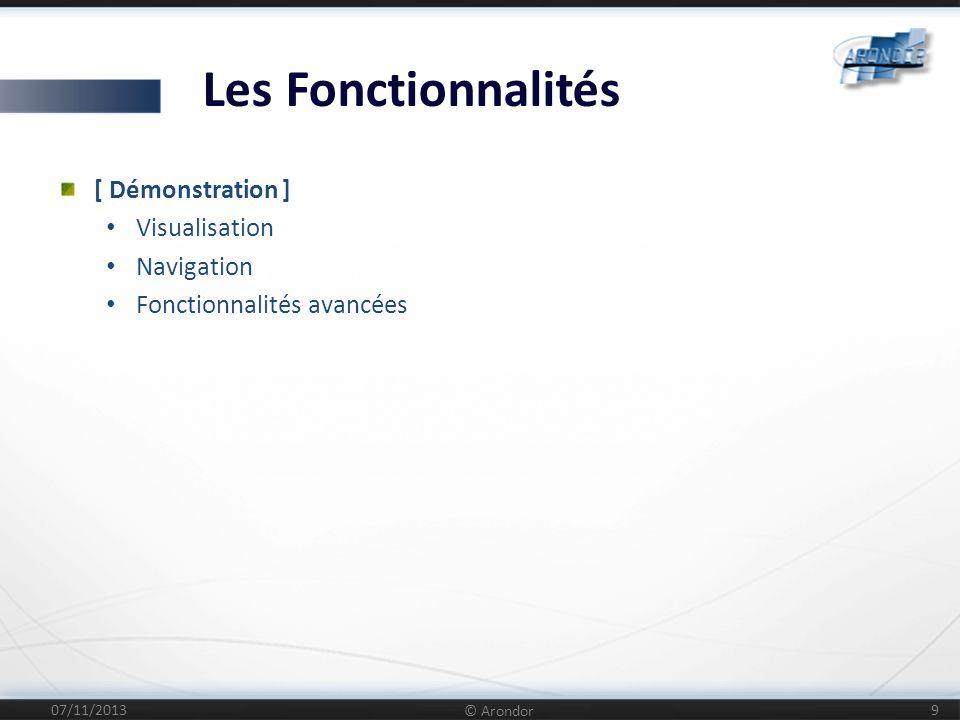 Les Fonctionnalités [ Démonstration ] Visualisation Navigation